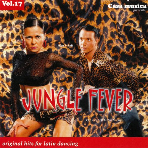 Vol. 17: The Best Of Latin Music - Jungle Fever