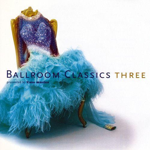 Ballroom Classics 3