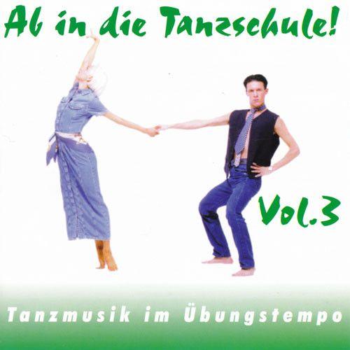Ab In Die Tanzschule! Vol. 3
