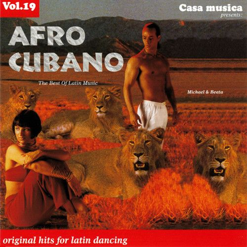Vol. 19: The Best Of Latin Music - Afro Cubano