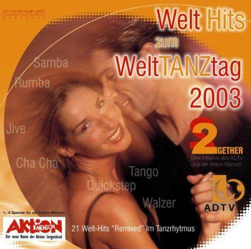 Welt Hits zum Welttanztag 2003