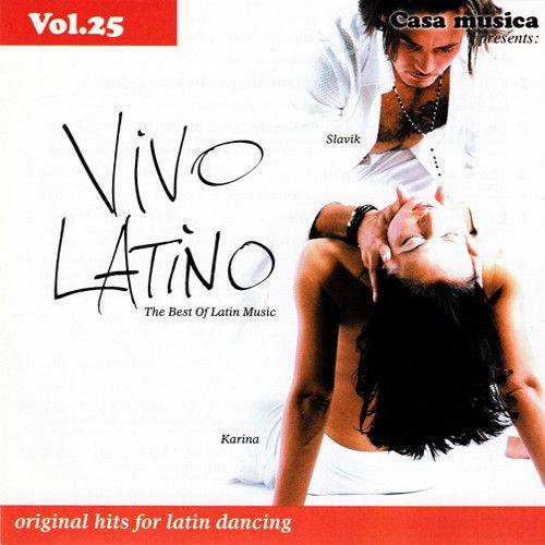 Vol. 25: The Best Of Latin Music - Vivo Latino