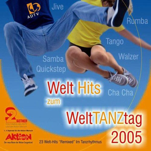 Welthits Zum Welttanztag 2005