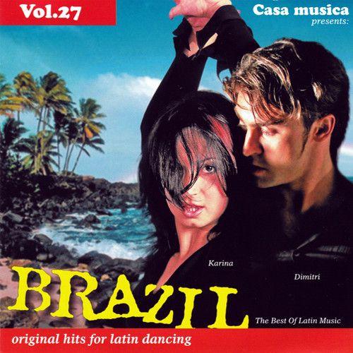 Vol. 27: The Best Of Latin Music - Brazil