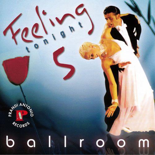 Feeling Ballroom 5 - 'Tonight'