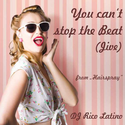You Can't Stop The Beat (Single)
