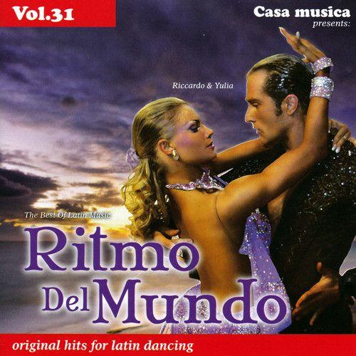 Vol. 31: The Best Of Latin Music - Ritmo Del Mundo