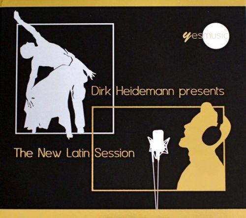 Dirk Heidemann presents - The New Latin Session