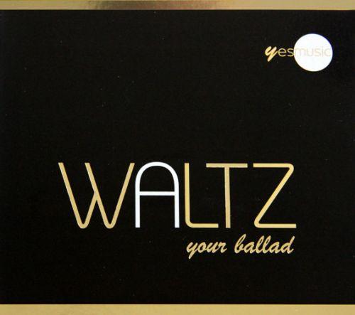 Waltz your ballad
