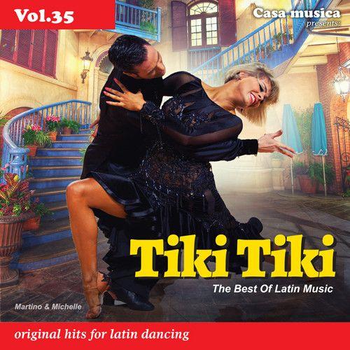 Vol. 35: The Best Of Latin Music - Tiki Tiki