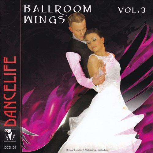 Ballroom Wings Vol. 3