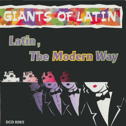 Latin, The Modern Way