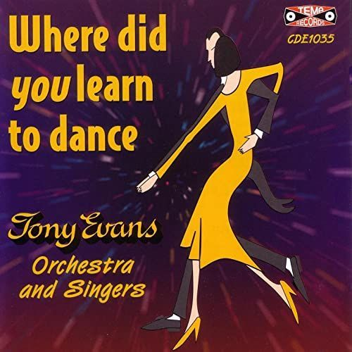 Where Did You Learn To Dance