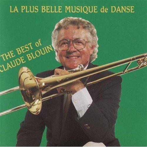 Disque De Danse Vol. 2 - The Best Of Claude Blouin