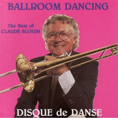 Disque De Danse Vol. 3 - The Best Of Claude Blouin
