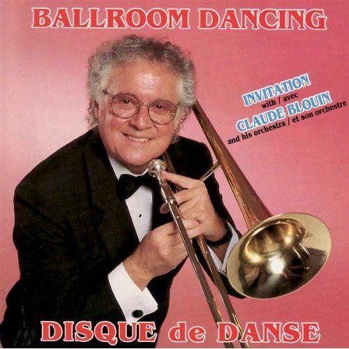 Disque De Danse Vol. 5 - Invitation With Claude Blouin