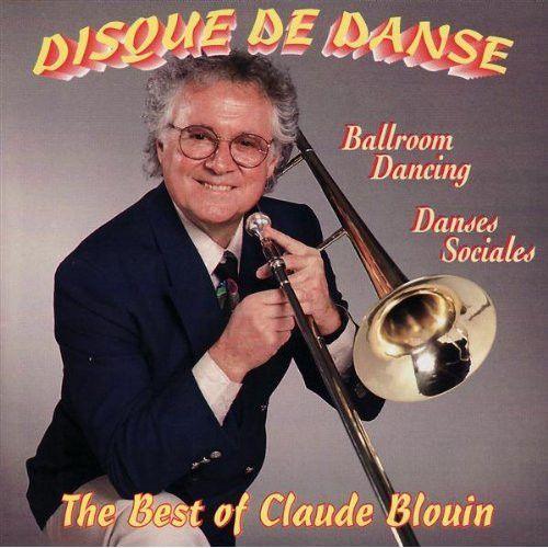 Disque De Danse Vol. 7 - The Best Of Claude Blouin