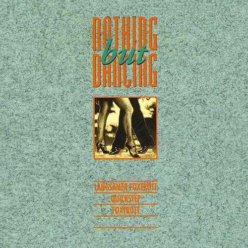 Nothing But Dancing Vol. 5...