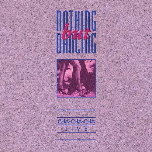 Nothing But Dancing Vol. 2...